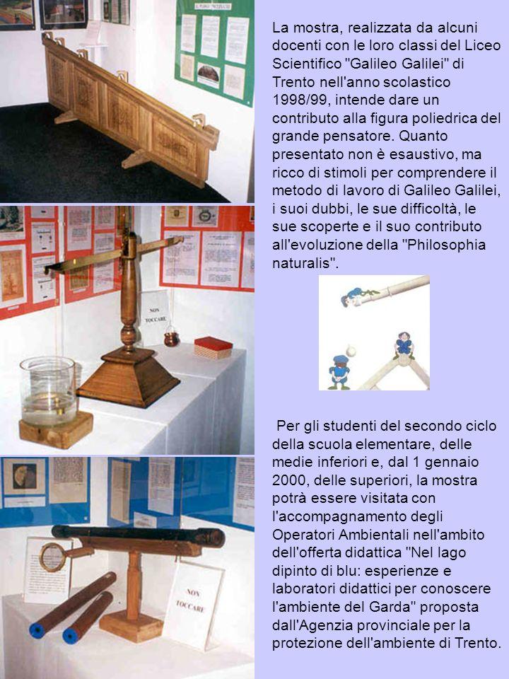 La mostra, realizzata da alcuni docenti con le loro classi del Liceo Scientifico Galileo Galilei di Trento nell anno scolastico 1998/99, intende dare un contributo alla figura poliedrica del grande pensatore.