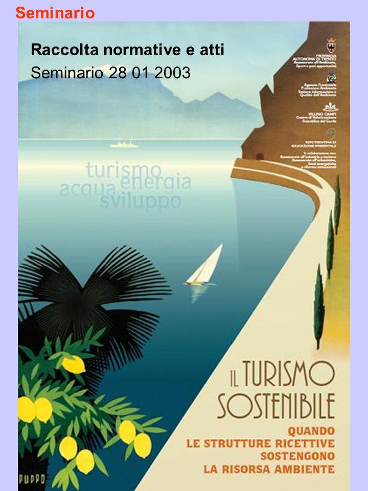 Raccolta normative e atti Seminario 28 01 2003 Seminario