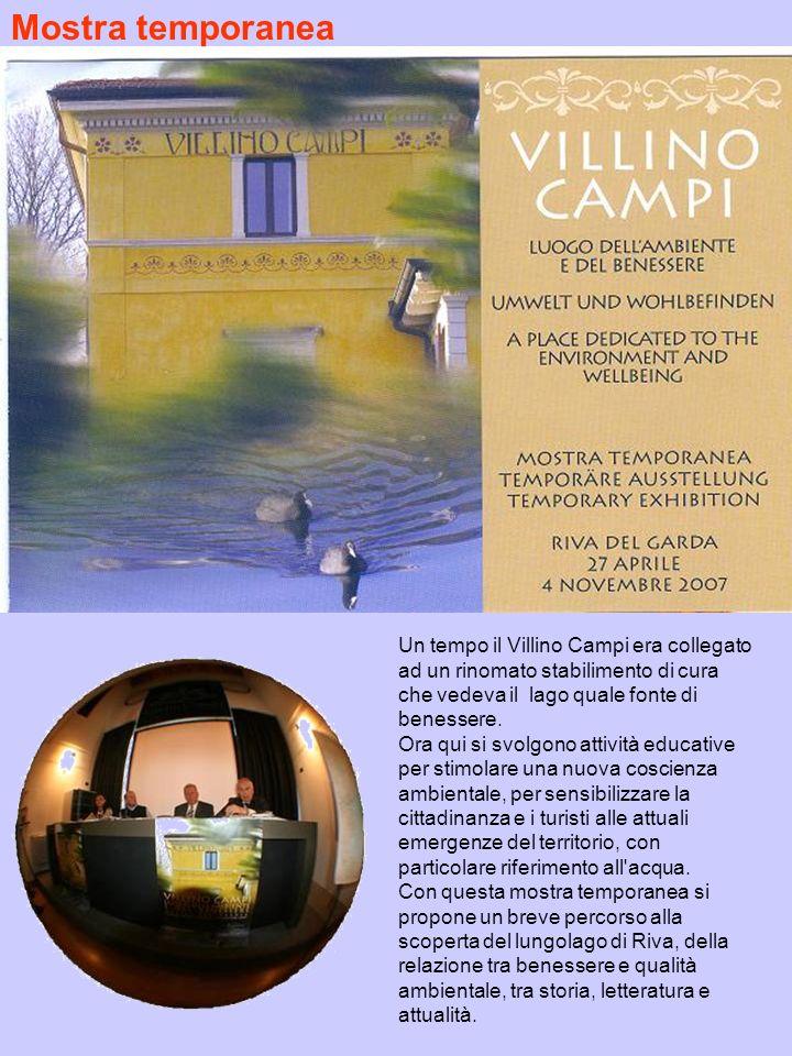 Un tempo il Villino Campi era collegato ad un rinomato stabilimento di cura che vedeva il lago quale fonte di benessere. Ora qui si svolgono attività