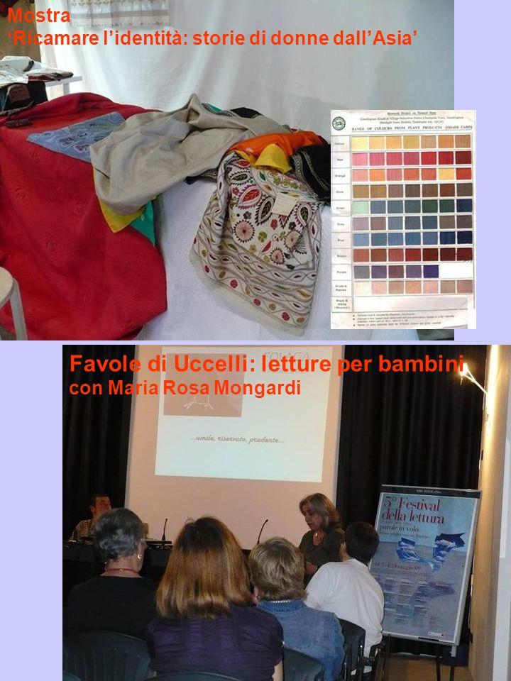 Mostra Ricamare lidentità: storie di donne dallAsia Favole di Uccelli: letture per bambini con Maria Rosa Mongardi