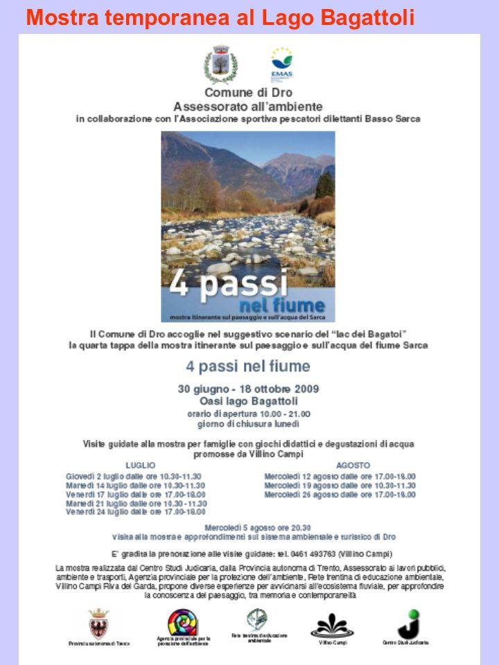 Mostra temporanea al Lago Bagattoli