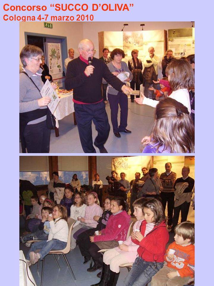 Concorso SUCCO DOLIVA Cologna 4-7 marzo 2010