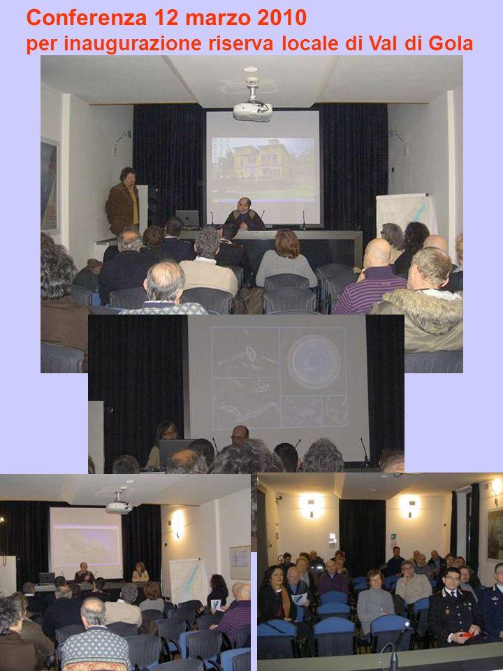 Conferenza 12 marzo 2010 per inaugurazione riserva locale di Val di Gola