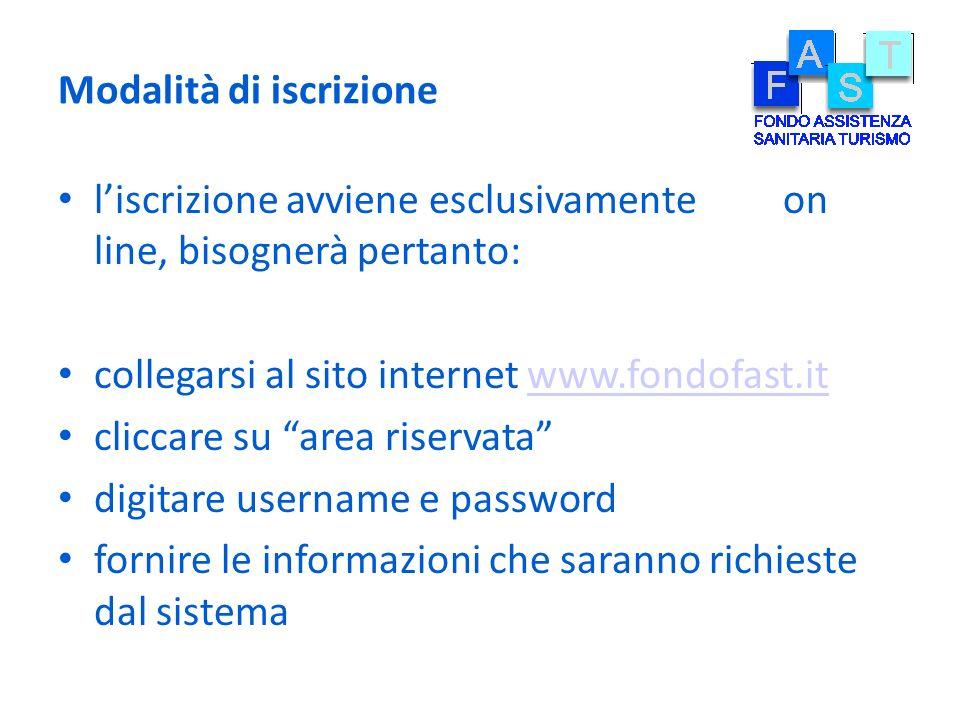 Modalità di iscrizione liscrizione avviene esclusivamente on line, bisognerà pertanto: collegarsi al sito internet www.fondofast.itwww.fondofast.it cl