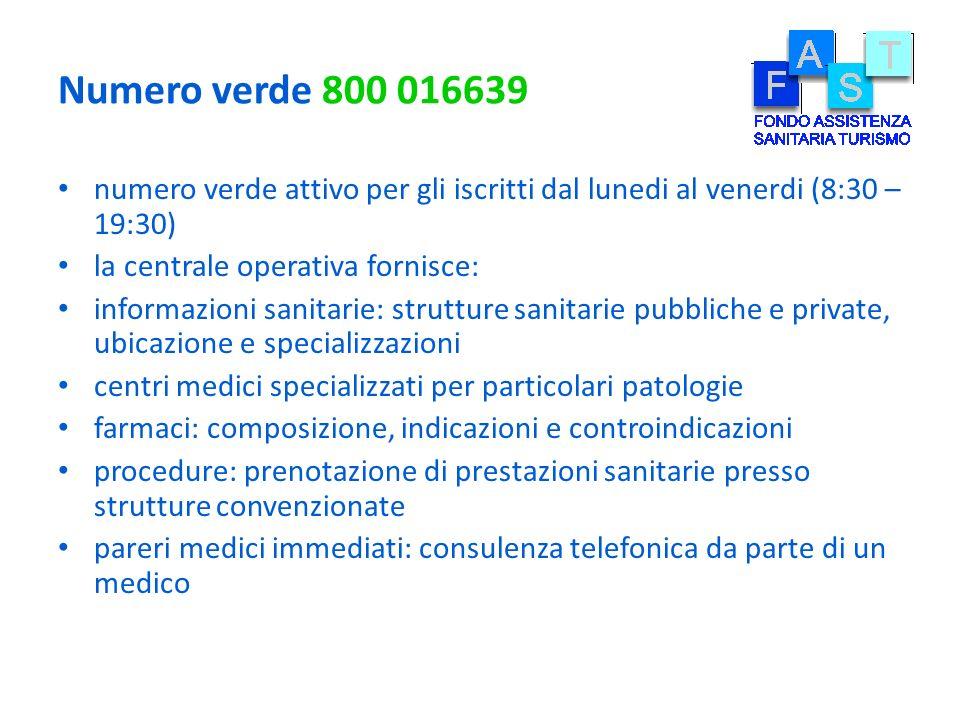 Numero verde 800 016639 numero verde attivo per gli iscritti dal lunedi al venerdi (8:30 – 19:30) la centrale operativa fornisce: informazioni sanitar