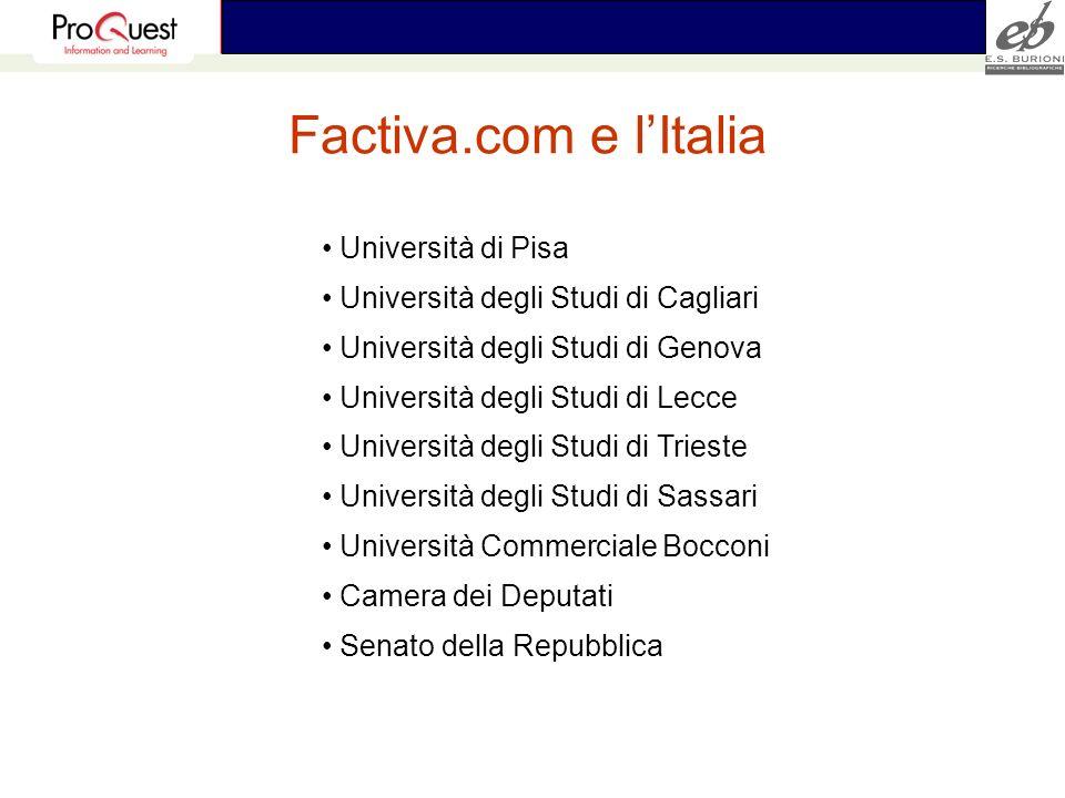 Factiva.com e lItalia Università di Pisa Università degli Studi di Cagliari Università degli Studi di Genova Università degli Studi di Lecce Universit