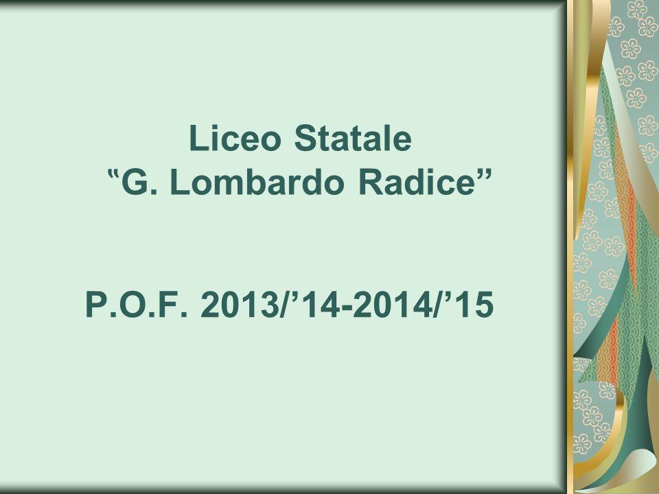 Liceo Statale G. Lombardo Radice P.O.F. 2013/14-2014/15