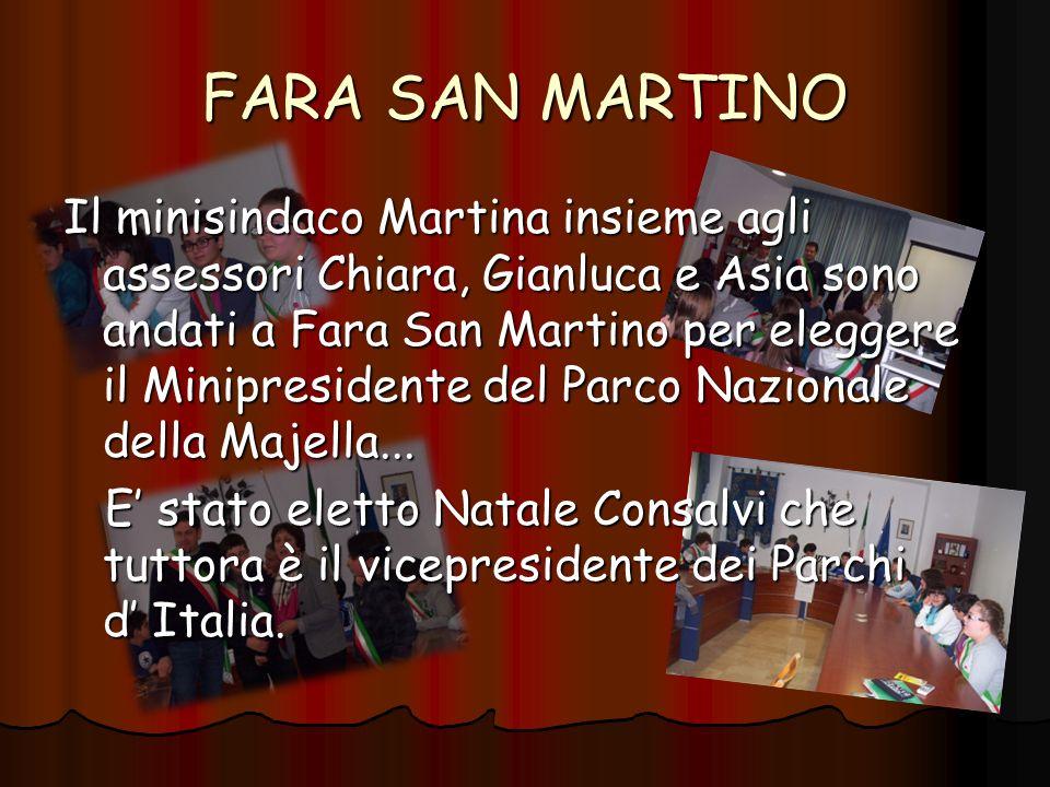 FARA SAN MARTINO Il minisindaco Martina insieme agli assessori Chiara, Gianluca e Asia sono andati a Fara San Martino per eleggere il Minipresidente del Parco Nazionale della Majella...