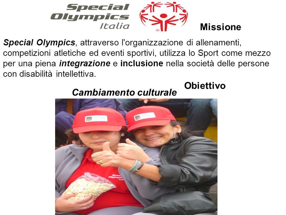 Missione Obiettivo Special Olympics, attraverso l organizzazione di allenamenti, competizioni atletiche ed eventi sportivi, utilizza lo Sport come mezzo per una piena integrazione e inclusione nella società delle persone con disabilità intellettiva.
