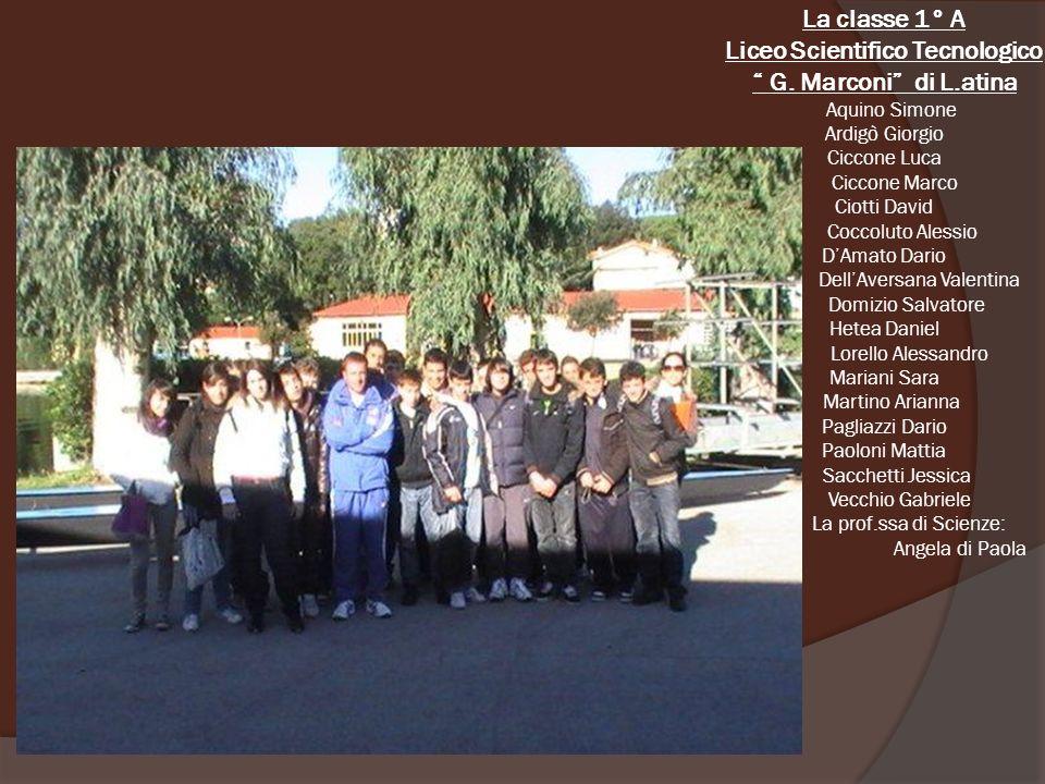 La classe 1° A Liceo Scientifico Tecnologico G.