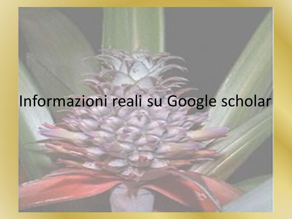 Informazioni reali su Google scholar