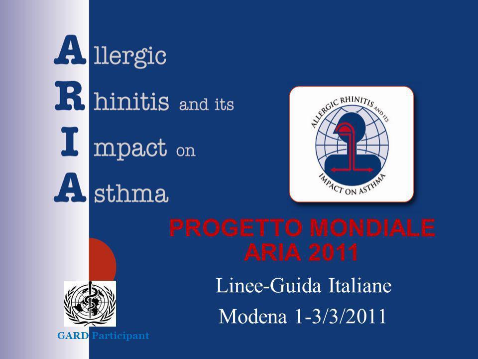 PROGETTO MONDIALE ARIA 2011 Linee-Guida Italiane Modena 1-3/3/2011 GARD Participant
