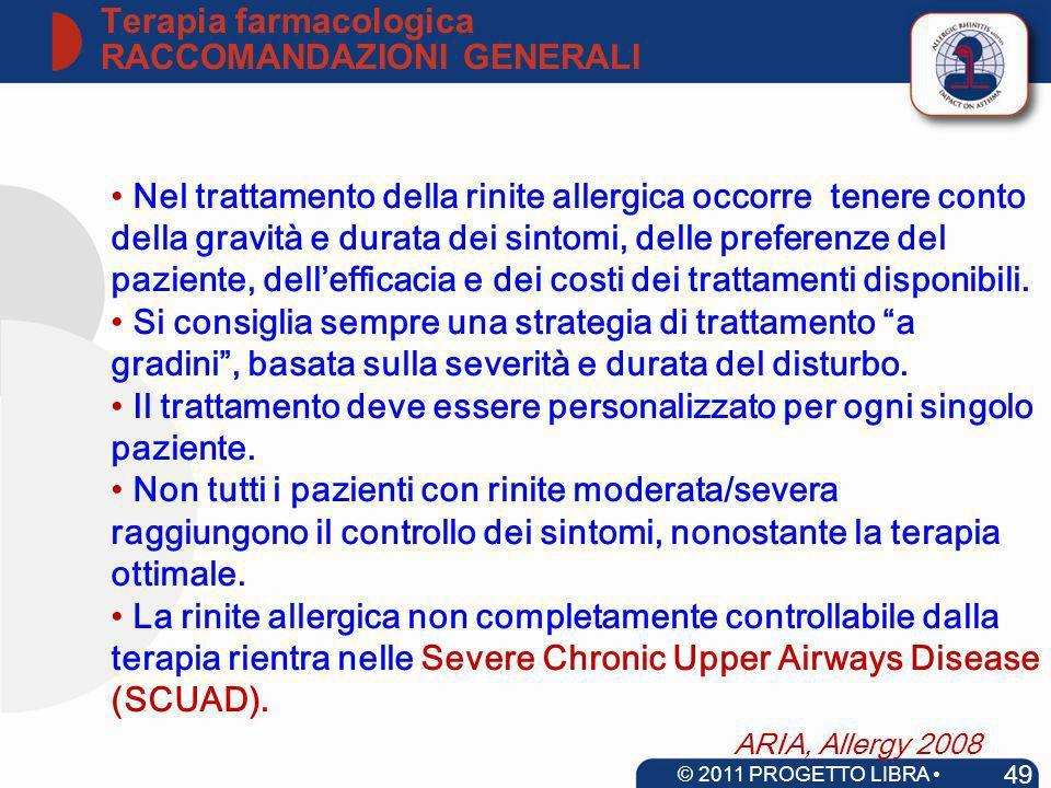 Nel trattamento della rinite allergica occorre tenere conto della gravità e durata dei sintomi, delle preferenze del paziente, dellefficacia e dei cos