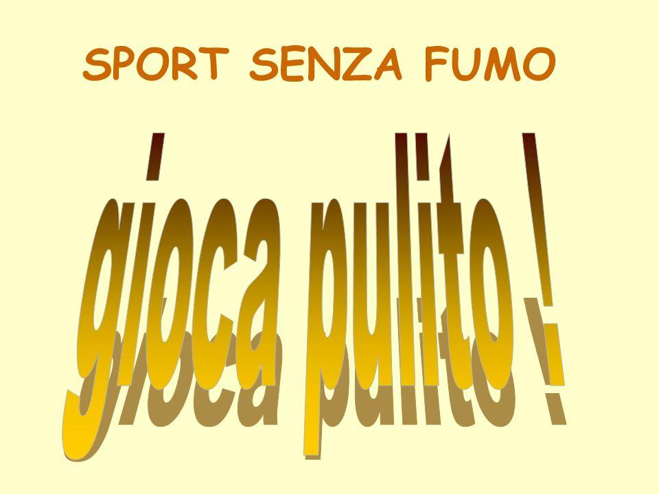 SPORT SENZA FUMO