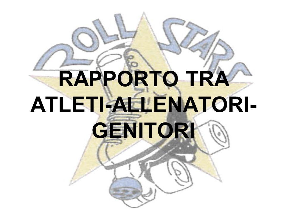 RAPPORTO TRA ATLETI-ALLENATORI- GENITORI