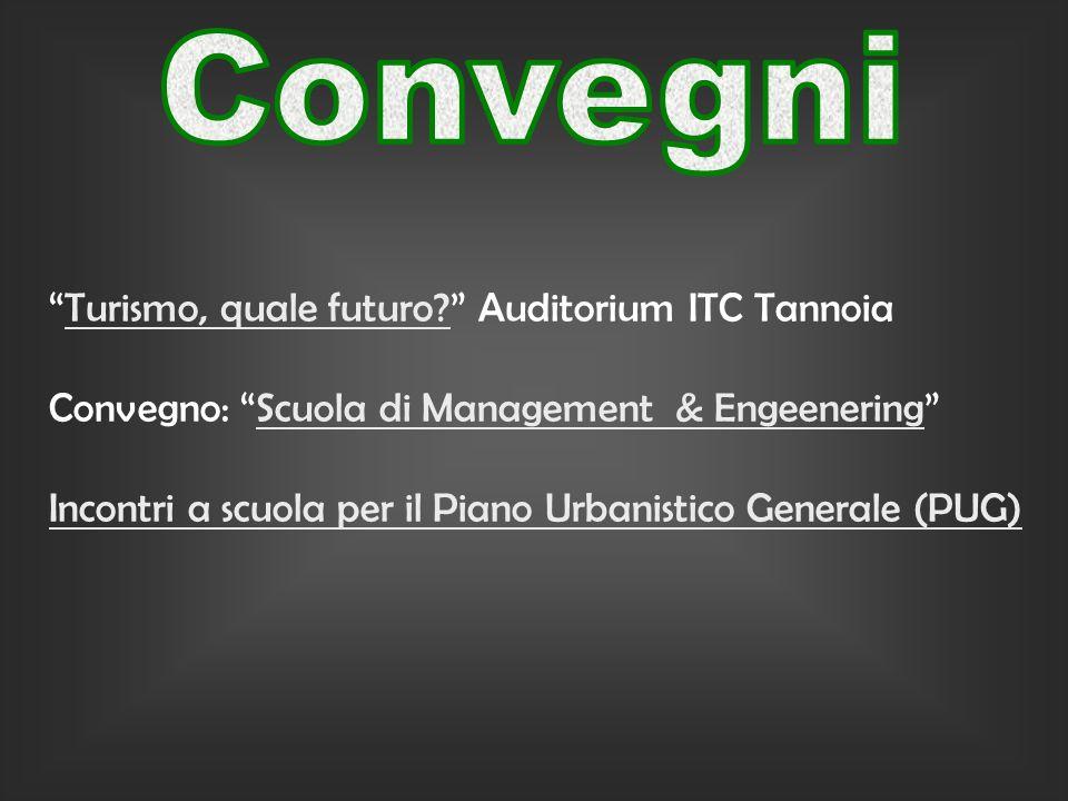 Turismo, quale futuro. Auditorium ITC TannoiaTurismo, quale futuro.