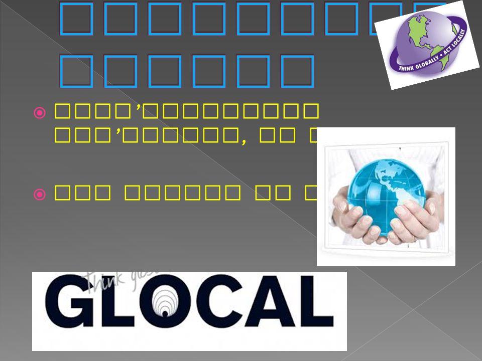 Dall Appennino all Europa, al mondo Dal locale al globale