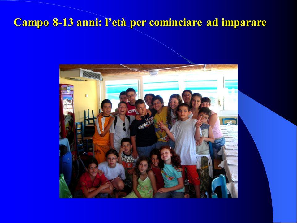 Campo 8-13 anni: letà per cominciare ad imparare