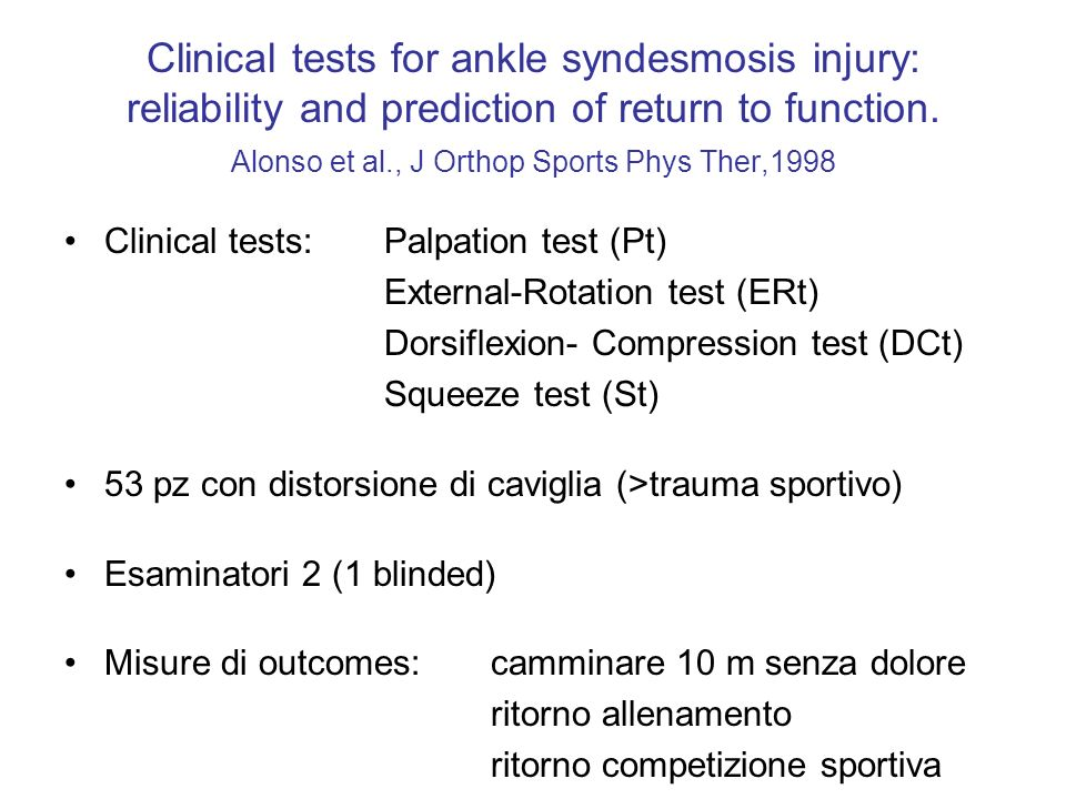 Clinical tests for ankle syndesmosis injury: reliability and prediction of return to function.