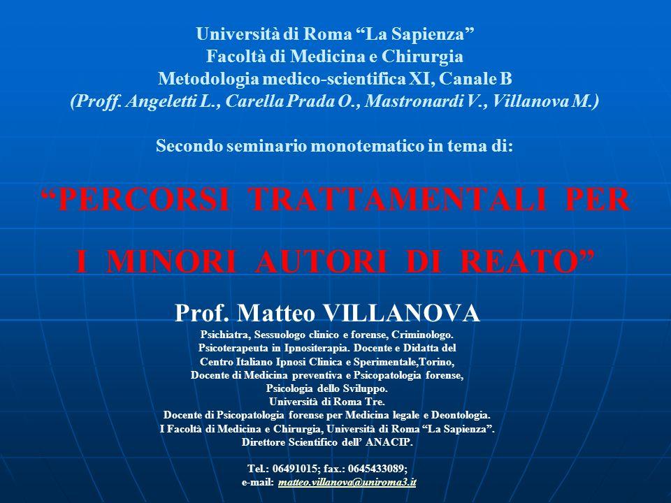 Università di Roma La Sapienza Facoltà di Medicina e Chirurgia Metodologia medico-scientifica XI, Canale B (Proff. Angeletti L., Carella Prada O., Mas
