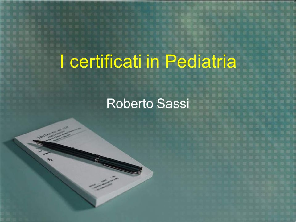 I certificati in Pediatria Roberto Sassi
