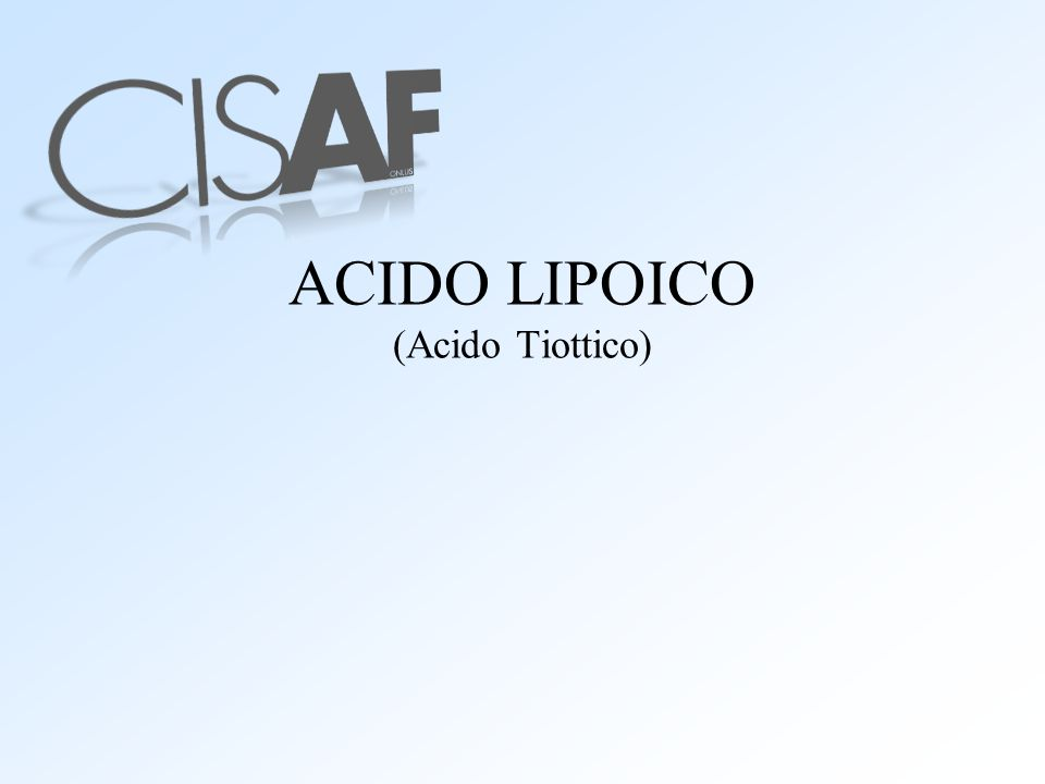 ACIDO LIPOICO (Acido Tiottico)