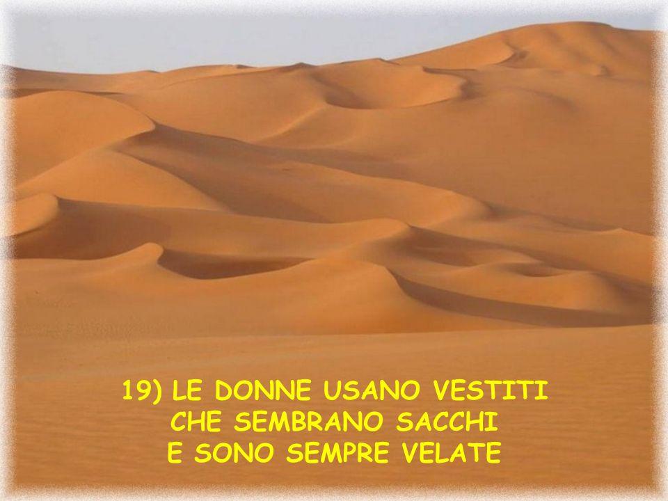 18) LE GRIGLIATE SONO DI CARNE DI ASINO CUCINATE SU STERCO DI CAMMELLO