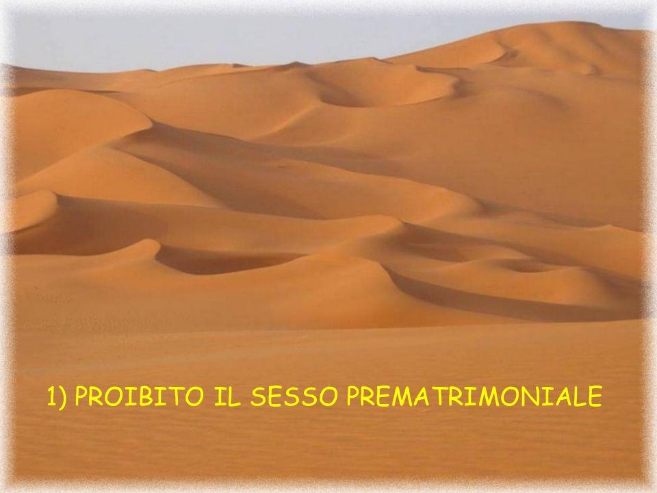 1) PROIBITO IL SESSO PREMATRIMONIALE