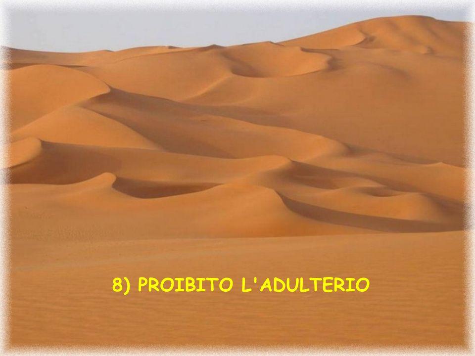 8) PROIBITO L ADULTERIO