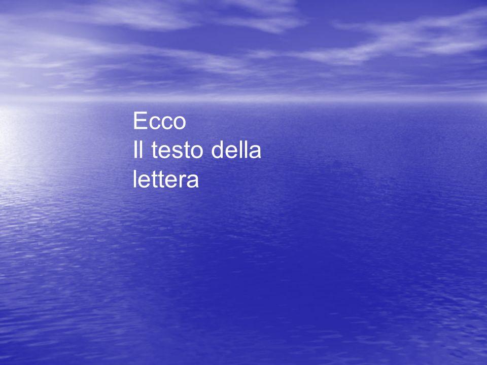 Ecco Il testo della lettera