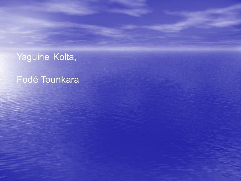 Yaguine Kolta, Fodé Tounkara
