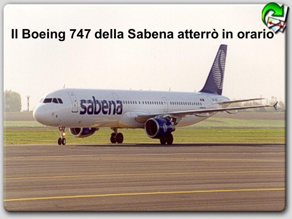Il Boeing 747 della Sabena atterrò in orario