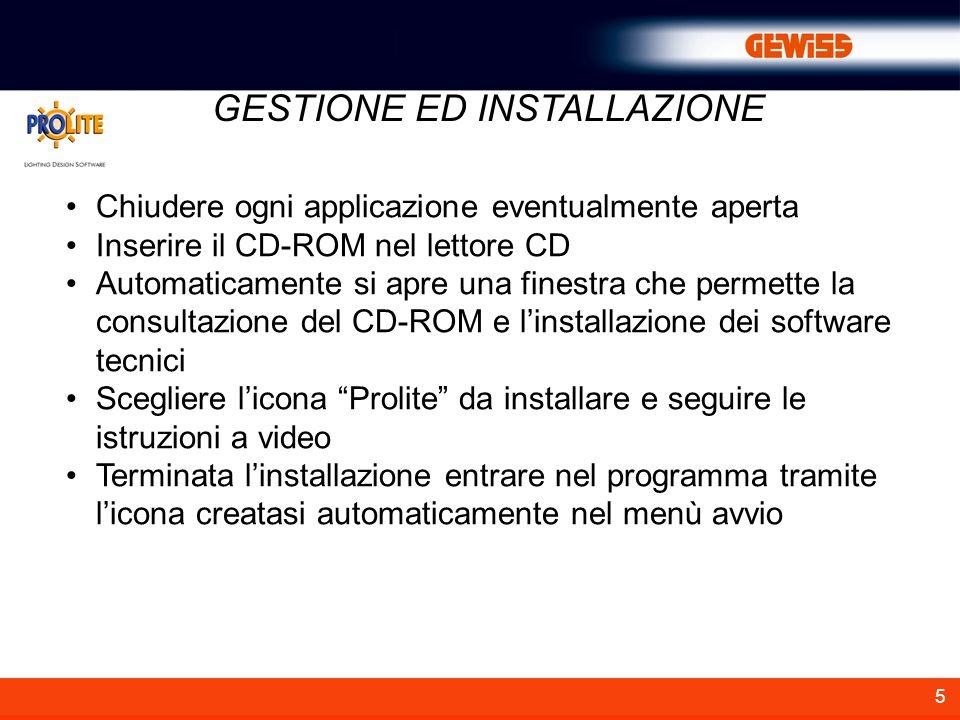5 GESTIONE ED INSTALLAZIONE Chiudere ogni applicazione eventualmente aperta Inserire il CD-ROM nel lettore CD Automaticamente si apre una finestra che