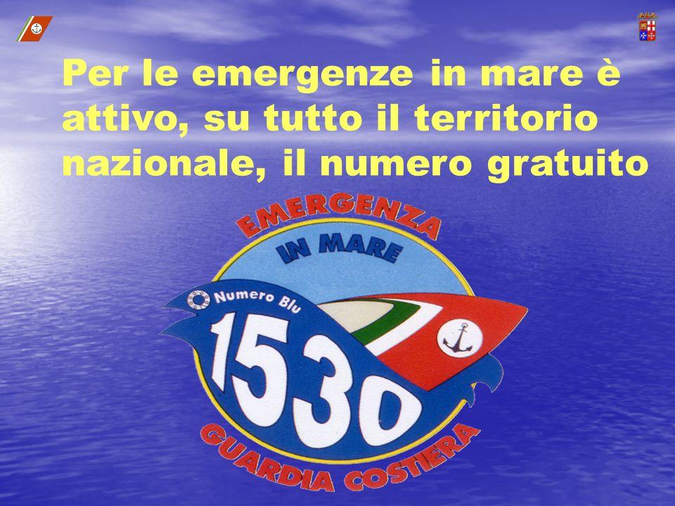 Per le emergenze in mare è attivo, su tutto il territorio nazionale, il numero gratuito