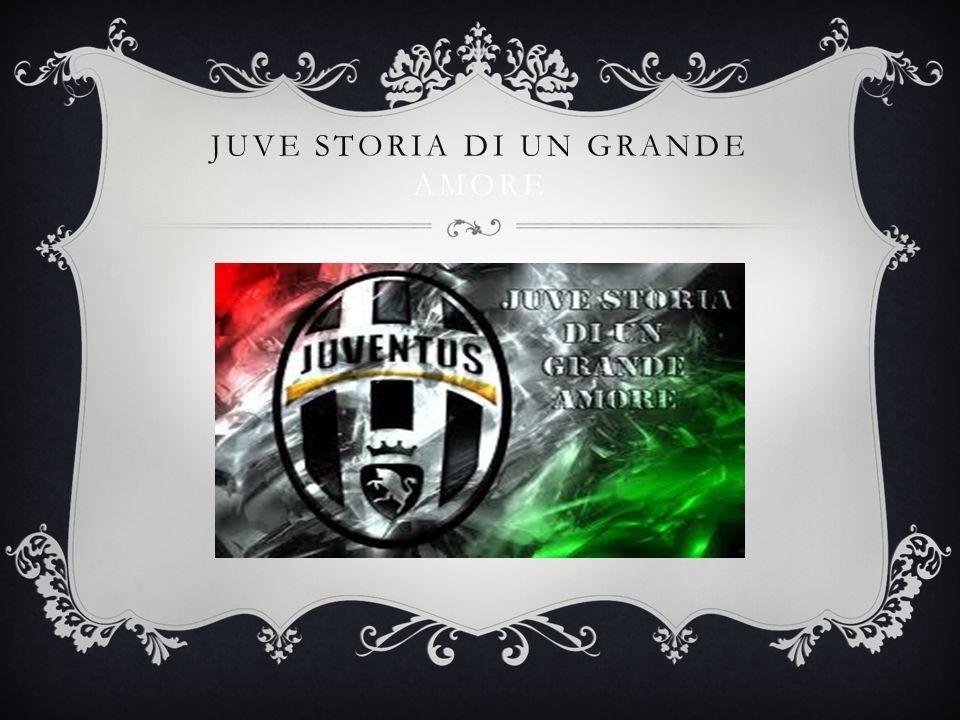 STORIA DELLA JUVE La Juventus nacque nellautunno del 1897 a Torino come società civile «per gioco, per divertimento, per voglia di novità» su iniziativa di alcuni giovani studenti del liceo.