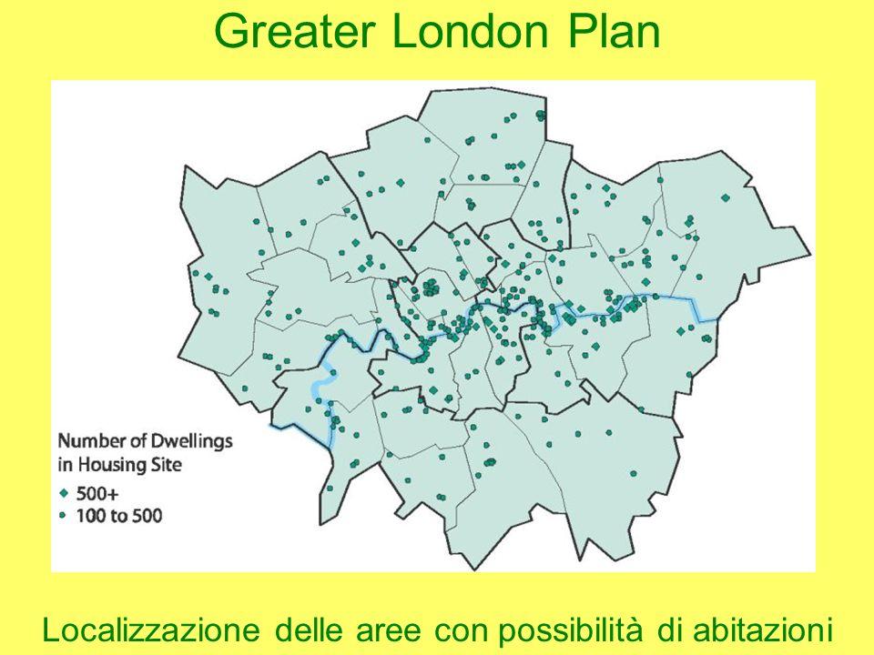 Greater London Plan Localizzazione delle aree con possibilità di abitazioni