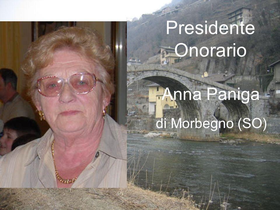 Anna Paniga di Morbegno (SO) Presidente Onorario