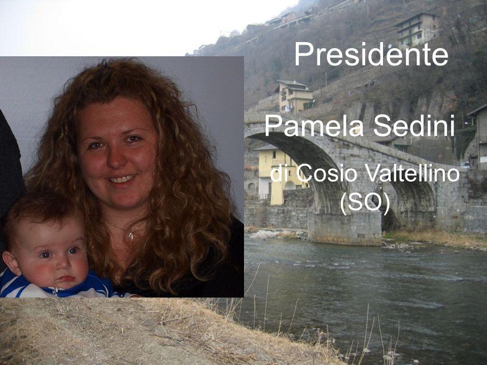 Pamela Sedini di Cosio Valtellino (SO) Presidente