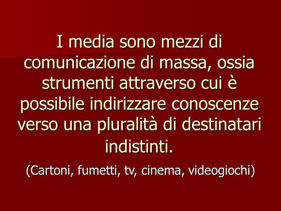 I media sono mezzi di comunicazione di massa, ossia strumenti attraverso cui è possibile indirizzare conoscenze verso una pluralità di destinatari indistinti.