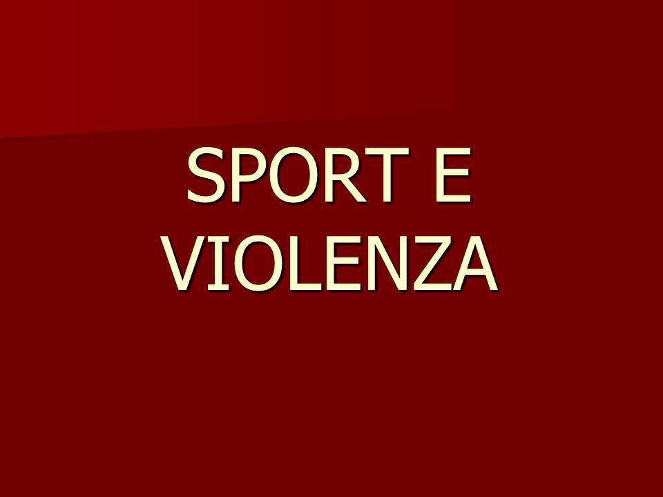 SPORT E VIOLENZA