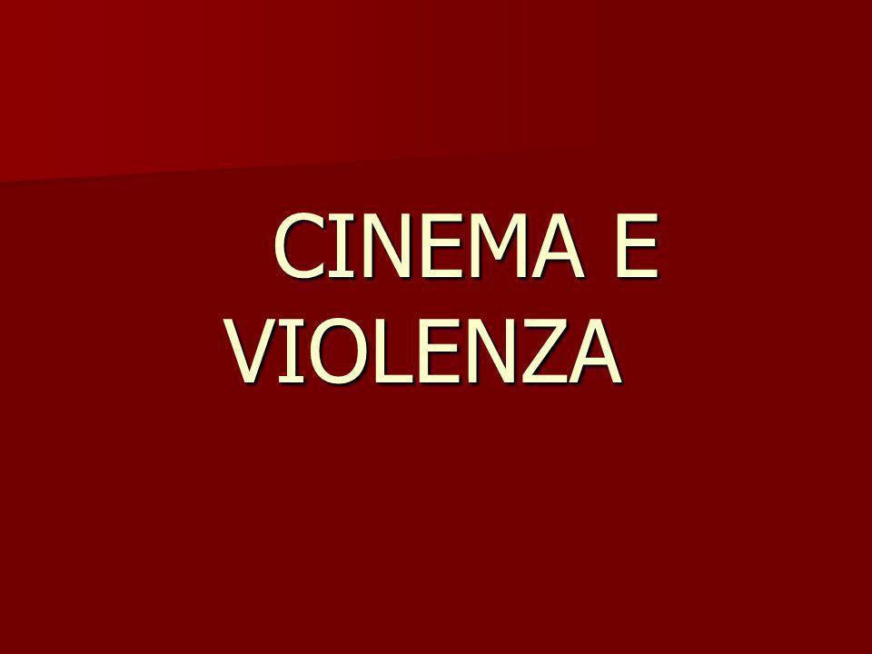 CINEMA E VIOLENZA