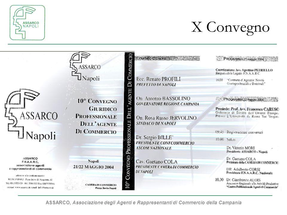 ASSARCO, Associazione degli Agenti e Rappresentanti di Commercio della Campania X Convegno