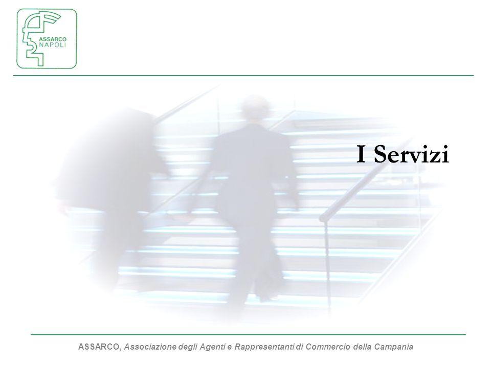 ASSARCO, Associazione degli Agenti e Rappresentanti di Commercio della Campania I Servizi