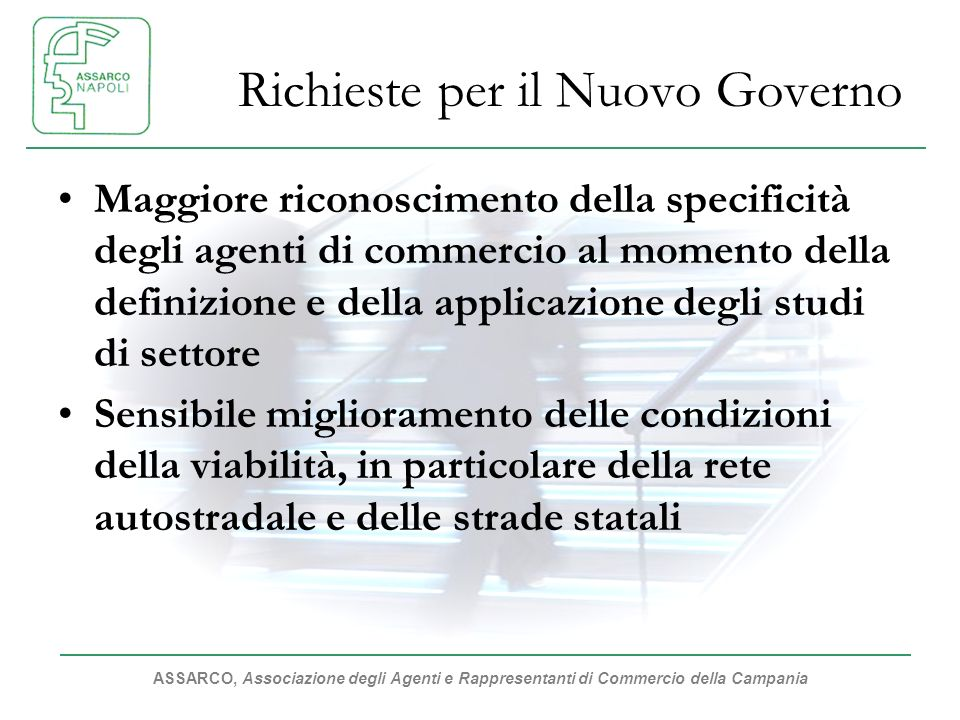 ASSARCO, Associazione degli Agenti e Rappresentanti di Commercio della Campania Richieste per il Nuovo Governo Maggiore riconoscimento della specifici
