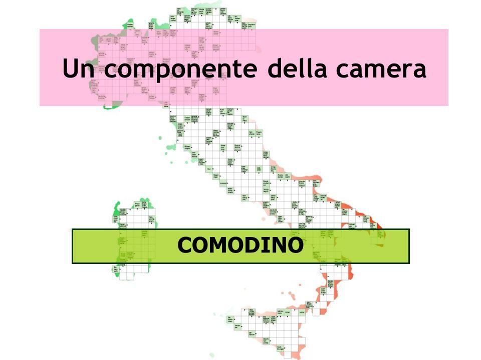 Un componente della camera COMODINO