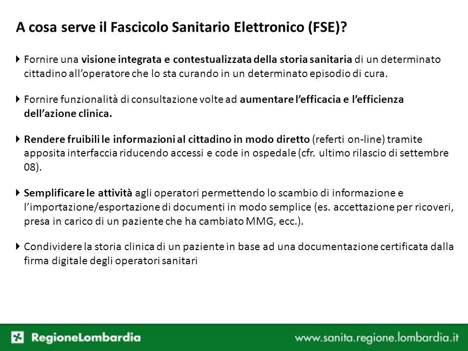 A cosa serve il Fascicolo Sanitario Elettronico (FSE)? Fornire una visione integrata e contestualizzata della storia sanitaria di un determinato citta