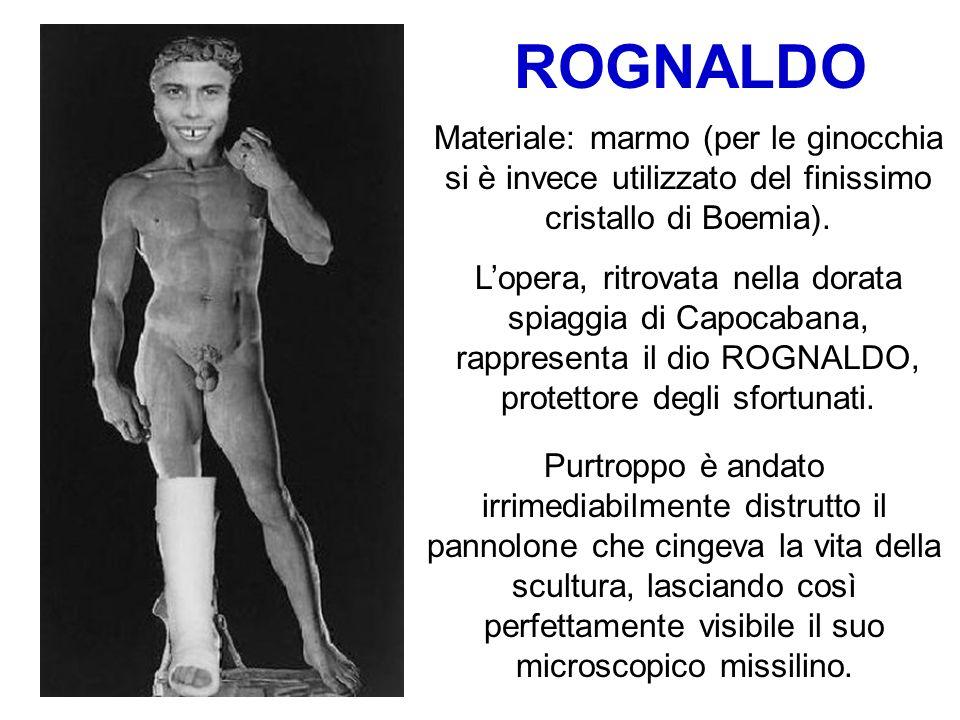 ROGNALDO Materiale: marmo (per le ginocchia si è invece utilizzato del finissimo cristallo di Boemia).