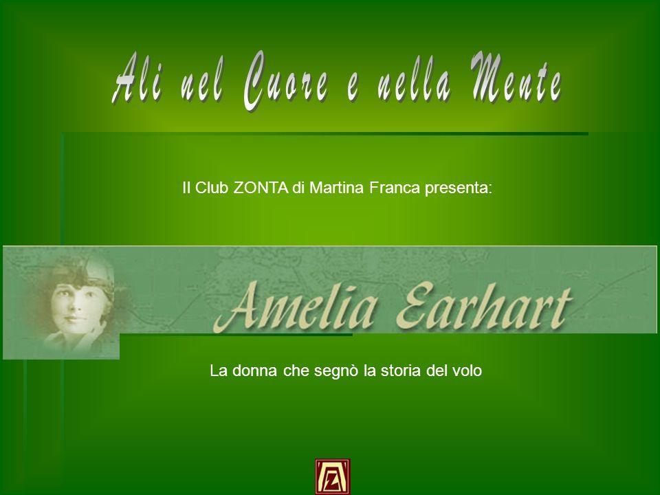 La donna che segnò la storia del volo Il Club ZONTA di Martina Franca presenta: