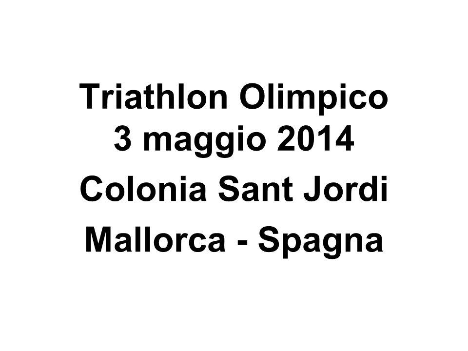 Triathlon Olimpico 3 maggio 2014 Colonia Sant Jordi Mallorca - Spagna