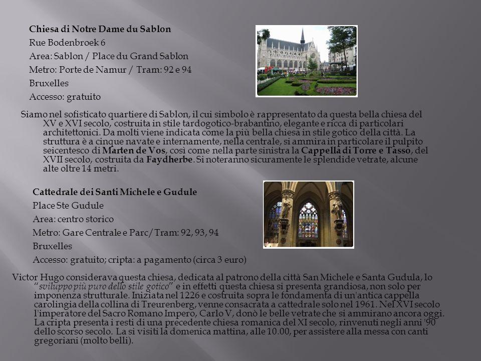 Victor Hugo considerava questa chiesa, dedicata al patrono della città San Michele e Santa Gudula, lo sviluppo più puro dello stile gotico e in effett